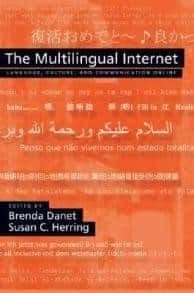 The Multilingual Internet: Language, Culture, and Communication Online