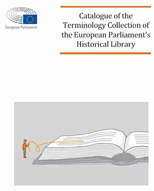 Catalogue of the Terminology Collection of the European Parliament's Historical Library